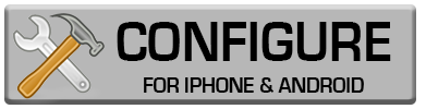 Configure for iPhone & Android