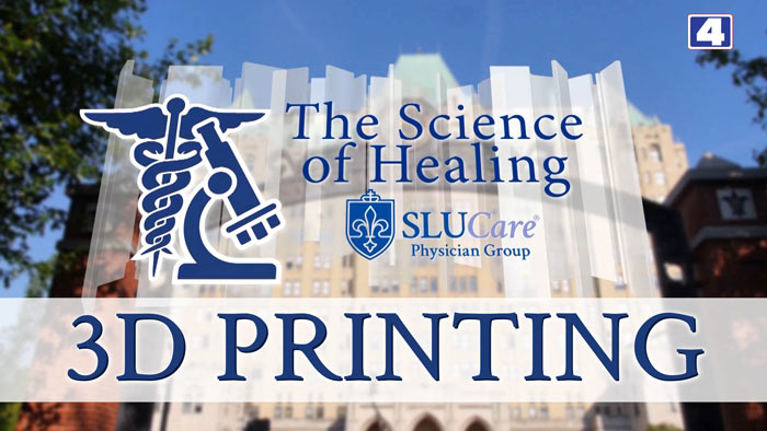 KMOV Science of Healing: 3D Printing Special