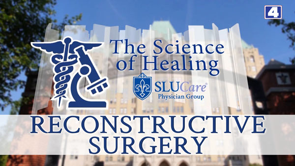 The Science of Healing: Reconstructive Surgery