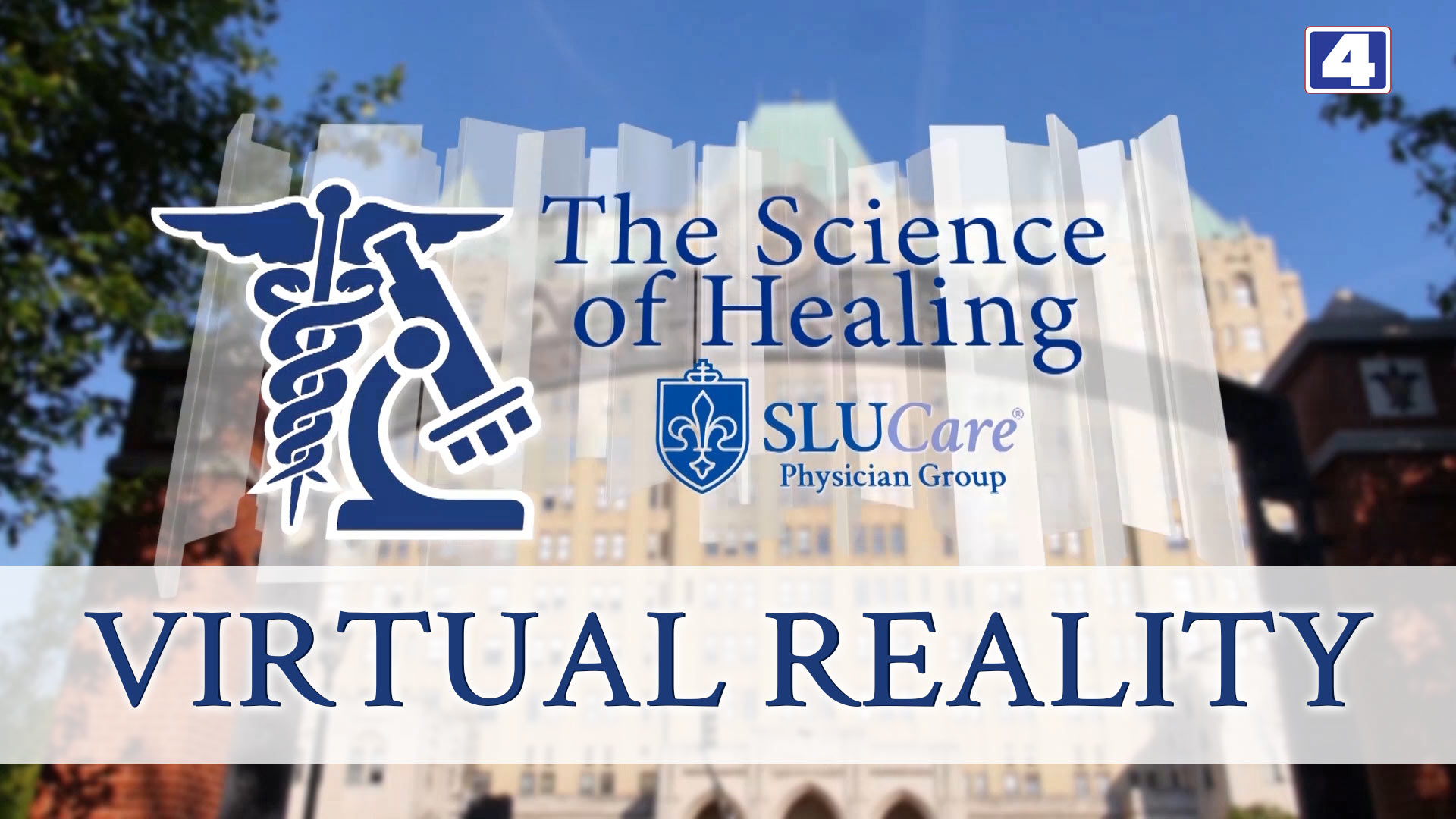 KMOV The Science of Healing - Virtual Reality