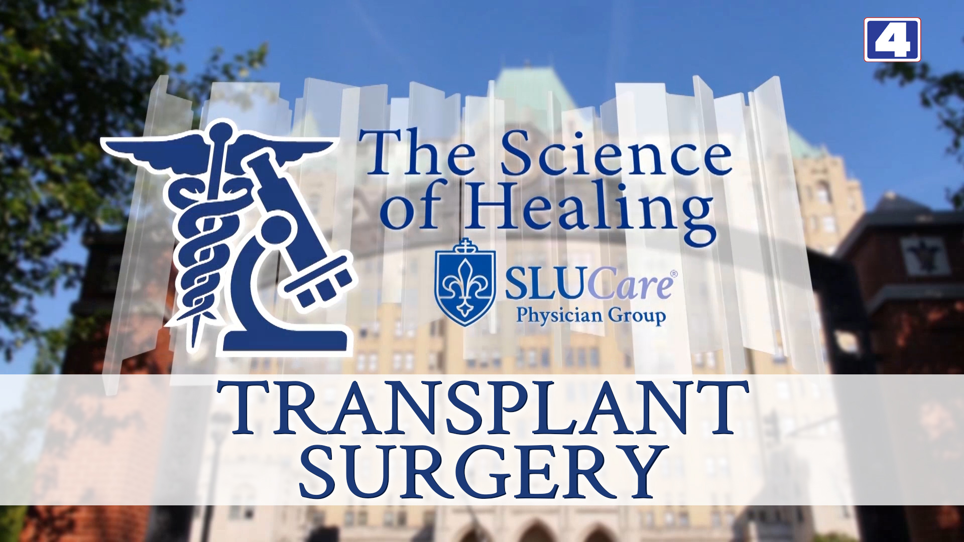 KMOV The Science of Healing - Transplant Surgery